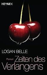 Zeiten des Verlangens: Roman (German Edition)