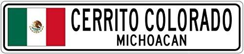 Custom Street SignCERRITO COLORADO, MICHOACAN - Mexico Flag City Sign - 3x18 Inches Aluminum Metal Sign