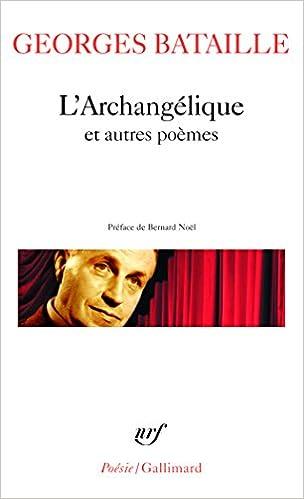 Lire en ligne L'Archangélique et autres poèmes pdf