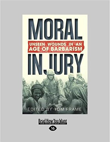 Download Moral Injury: Unseen Wounds in an Age of Barbarism pdf
