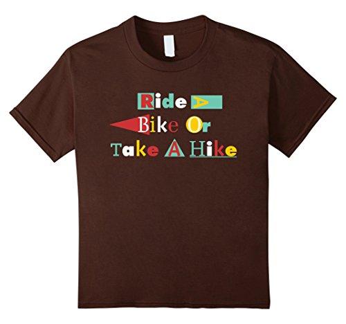 Kids Cycling, Biking, And BMX. Ride A Bike Or Take A Hike T-Shirt 10 Brown Bmx Plus Shop