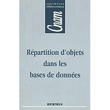 Repartition d'Objets Dans les Bases de Donnees (coll. Cnam)