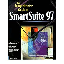 [(The Comprehensive Guide to SmartSuite 97: For Windows 95 & Windows NT * * )] [Author: Jim Meade] [Apr-2000]