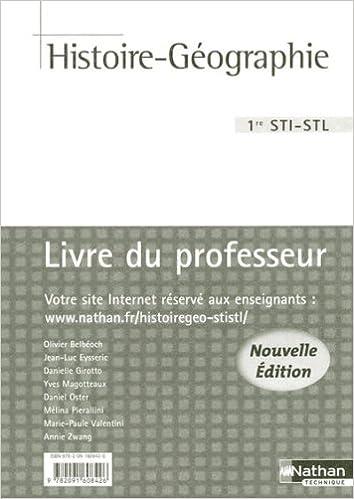 Livres gratuits Histoire-Geographie Première Sti/Stl Professeur 2008 epub, pdf