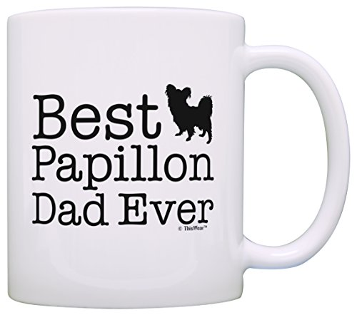 Dog Lover Gifts Best Papillon Dad Ever Papillon Gift Coffee Mug Tea Cup White