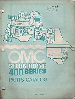 1979 OMC STERN DRIVE 400 SERIES P/N 982250 PARTS MANUAL (779): OMC