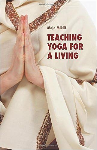 Teaching yoga for a living: Maja Miklic: 9789082307542 ...