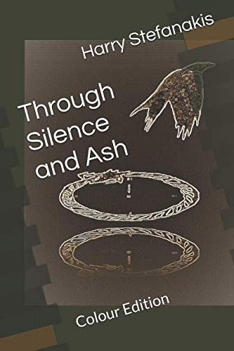 Through Silence and Ash (Colour Edition)