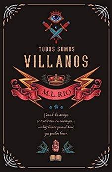 Todos somos villanos (Umbriel narrativa) (Spanish Edition) de [Rio,  M.L.]