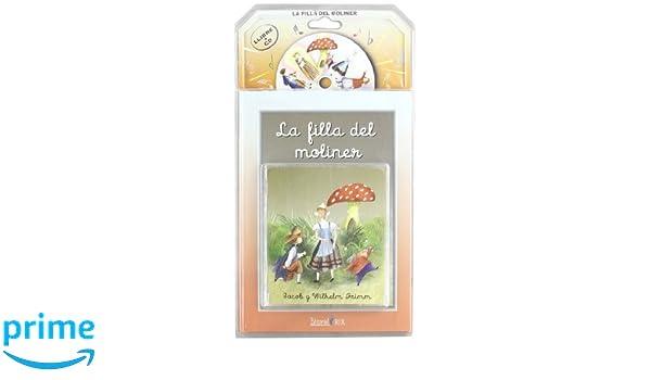 Filla Del Moliner, La Cd-C: Amazon.es: Jacob Grimm, Wilhelm Grimm: Libros