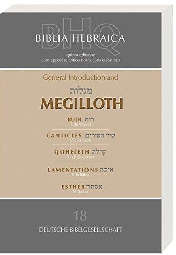 Biblia Hebraica Quinta: General Introduction And Megilloth