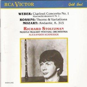 Weber: Clarinet Concerto No. 1 / Rossini: Theme & Variations / Mozart: Andante, K. 315