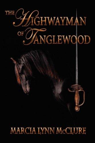 The Highwayman of Tanglewood ebook