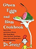 Image of [(Green Eggs and Ham Cookbook )] [Author: Dr Seuss] [Oct-2006]