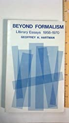Beyond Formalism: Literary Essays, 1958-70