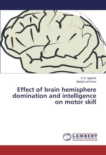 Effect of brain hemisphere domination and intelligence on motor skill pdf epub