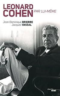 Leonard Cohen par lui-même, Brierre, Jean-Dominique