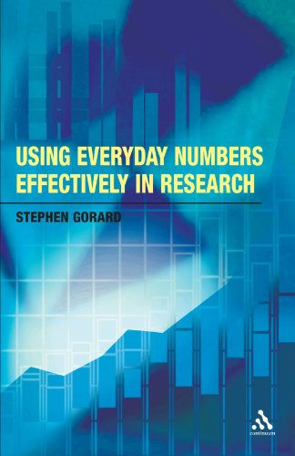 Using Everyday Numbers Effectively in Research (Continuum Research Methods)