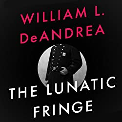 The Lunatic Fringe