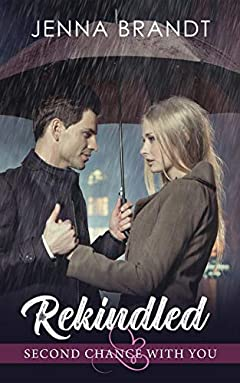 Rekindled (Second Chance with You Book 8)