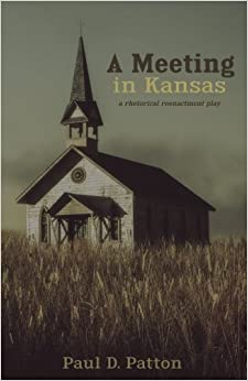 Como Descargar Libros A Meeting In Kansas: A Rhetorical Reenactment Play Leer PDF