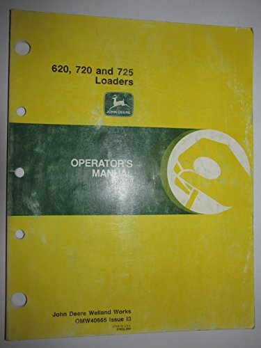 John Deere 620 720 725 Loader Operators Owners Manual Original OMW40665 I3