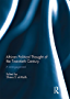 African Political Thought of the Twentieth Century: A Re-engagement