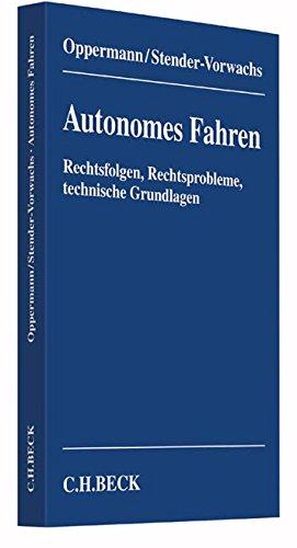 autonomes-fahren-rechtsfolgen-rechtsprobleme-technische-grundlagen