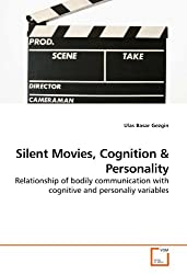 Silent Movies, Cognition: Relationship of bodily communication with cognitive and personaliy variables
