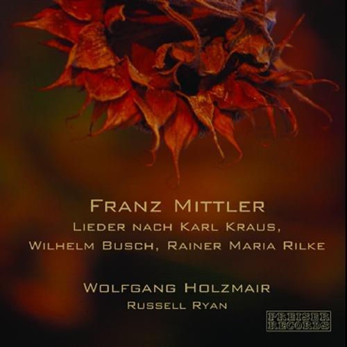 Mittler, Franz : Lieder