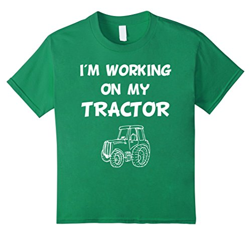 Farm Equipment T-shirt - Kids I'm Working on My Tractor Farm Equipment T-Shirt 10 Kelly Green