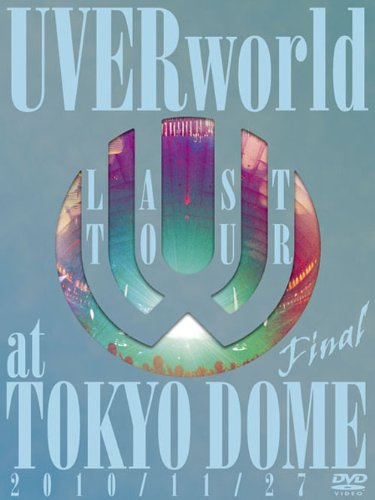 LAST TOUR FINAL at TOKYO DOME(初回生産限定盤) [DVD] B004U7LKA8