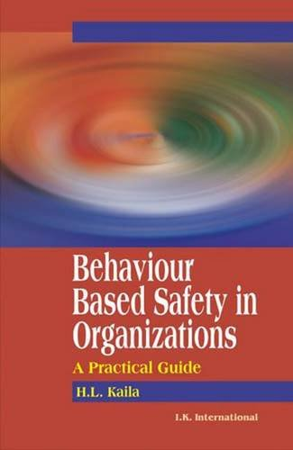Download Behaviour Based Safety in Organization: A Practical Guide PDF