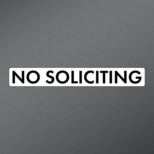 No Soliciting Decal Sticker  | Cars Trucks Vans Windows Lapt