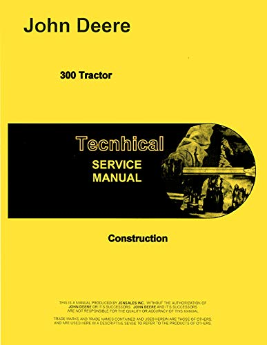 - Service Manual John Deere 300 TLB Tractor Loader Backhoe Technical tm1068