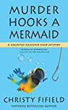 Murder Hooks A Mermaid by Christy Fifield front cover