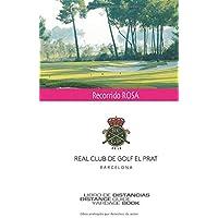 Golf El Prat Recorrido ROSA: SkyGolfSpain -Yardage Book