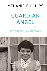 Guardian Angel: My Story, My Britain