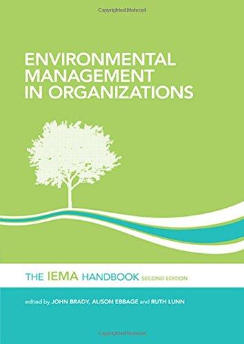 Environmental Management in Organizations: The IEMA Handbook