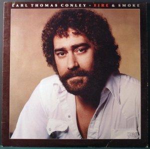 Fire & Smoke, Earl Thomas Conley, (RCA 4135- Lp Vinyl Record)