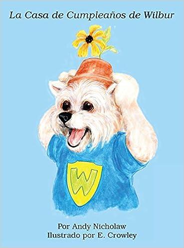 La Casa de Cumpleaños de Wilbur