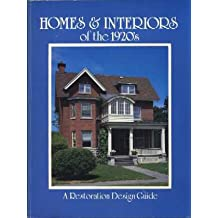 Homes & interiors of the 1920's