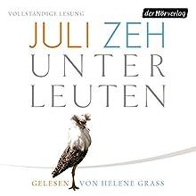 Unterleuten Hörbuch von Juli Zeh Gesprochen von: Helene Grass