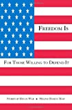 Freedom Is for Those Willing to Defend It, Helene Ensign Maw, 1553692926