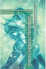 Sensory Perceptions Paperback