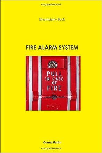 Electricians Book -Fire Alarm System: Cornel Barbu, Juliana ...
