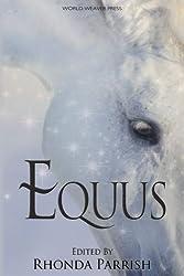 Equus (Rhonda Parrish's Magical Menageries) (Volume 5)