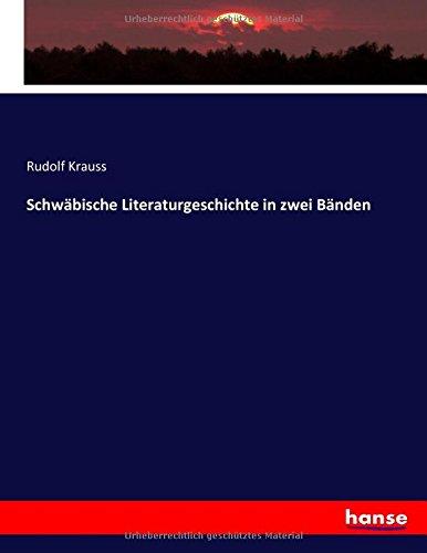 Download Schwäbische Literaturgeschichte in zwei Bänden (German Edition) ebook