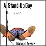 A Stand-Up Guy | Michael Snyder