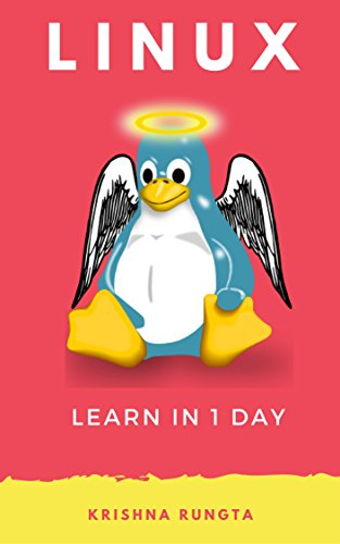 Learn Linux in 1 Day: Complete Linux Guide with Examples Kindle Editon